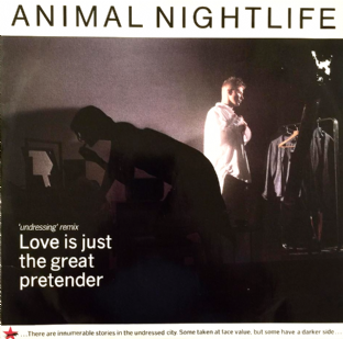 "Animal Nightlife - Love Is Just The Great Pretender '85 (12"") (G+/G+)"